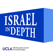 Podcasts from the UCLA Nazarian Center for Israel Studies