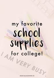 my favorite school supplies for college school supplies for i start my junior year of college today and to say i m excited