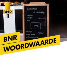 Woordwaarde | BNR