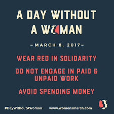 thousands of women will abstain from work tomorrow to protest behind the post inauguration women s on washington 8th has been dubbed a day a w women will be taking off from work