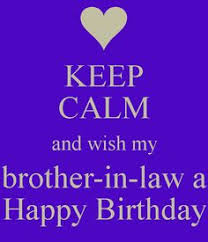 Birthday-Quotes-For-Brother-In-Law5.jpg via Relatably.com