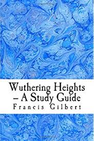 wuthering heights quot   emily bronte  critical essays   amazon co uk    wuthering heights    a study guide  volume   creative study guides