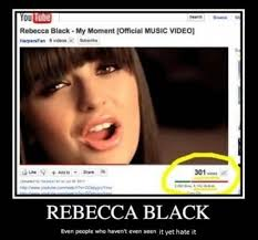 Best Of Rebecca Black Memes (11 Photos) | FunChoke via Relatably.com