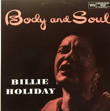 <b>Billie Holiday</b> - <b>Body</b> And Soul (1981, Vinyl) | Discogs