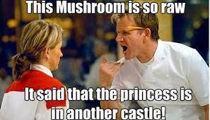 chef-gordon-ramsay-meme-mushroom.jpg via Relatably.com
