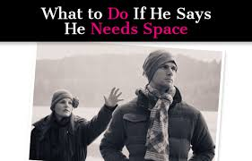 What to Do When He Says He Needs Space post image A New Mode