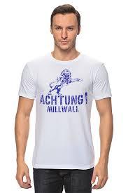 Футболка классическая <b>Printio</b> Achtung <b>Millwall</b> FC logo tee ...