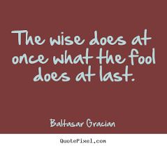 Baltasar Gracian Picture Quotes - QuotePixel