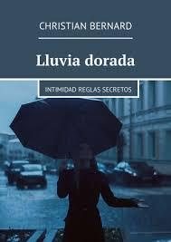 Lluvia dorada - купить книгу в интернет магазине, автор Christian ...