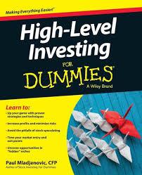 <b>High Level</b> Investing For Dummies by <b>Paul Mladjenovic</b>, Paperback ...