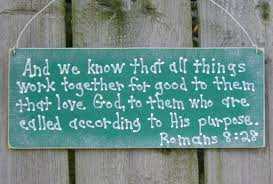 Image result for all things work together for good niv