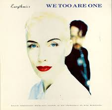 <b>Eurythmics</b> - <b>We Too</b> Are One (1989, Vinyl) | Discogs