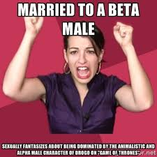 Married to a beta male Sexually fantasizes about being dominated ... via Relatably.com