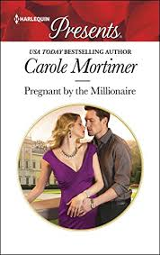 <b>Pregnant By</b> The Millionaire (Expecting!) by <b>Carole Mortimer</b>