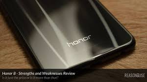 oneplus 3 strengths and weaknesses the analysis reasontouse huawei honor 8 strengths and weaknesses reviewed after 45 days of use