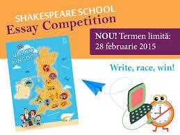 shakespeare school essay competition eseuri castigatoare  shakespeare school essay competition eseuri castigatoare