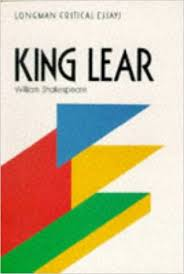 king learquot william shakespeare critical essays amazoncouk  quotking learquot william shakespeare critical essays amazoncouk linda cookson bryan loughrey  books
