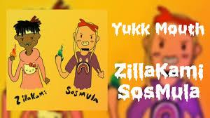 Yukk <b>Mouth</b> (<b>High Quality</b>) - ZillaKami & SosMula - YouTube