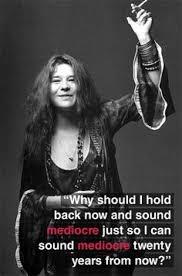 Janis Joplin on Pinterest   Janis Joplin Quotes, Dog Tags and Don ... via Relatably.com