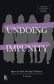 undoing impunity speech after sexual violence zubaan undoing impunity speech after sexual violence