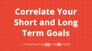 correlate your short and long term goals phin phebes co correlate your short and long term goals phin phebes co founder and ceo crista man