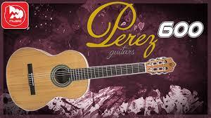 <b>PEREZ</b> 600 - испанская <b>классическая гитара</b> ...