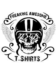 Freaking <b>Awesome T-Shirts</b> - Biker Apparel And Boots