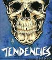 tendencies