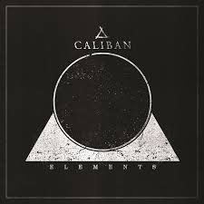 <b>Caliban</b> - <b>Elements</b> | Releases, Reviews, Credits | Discogs