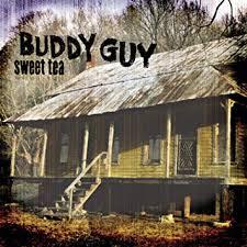 <b>Buddy Guy</b> - <b>Sweet</b> Tea - Amazon.com Music