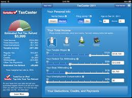 taxcaster mobile tax app launches estimate your tax refund sounds good to me just enter basic information about you and your family your income and tax deductions to get a good sense of whether you ll owe money