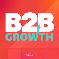 B2B Growth: Your Daily B2B Marketing Podcast