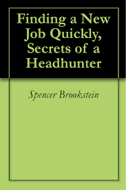 cheap job headhunter job headhunter deals on line at alibaba com get quotations middot finding a new job quickly secrets of a headhunter kindle edition