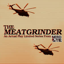 The Meatgrinder: An Actual Play Limited Series