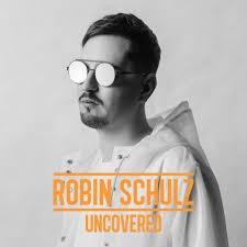 <b>Robin Schulz</b>: <b>Uncovered</b> - Music Streaming - Listen on Deezer