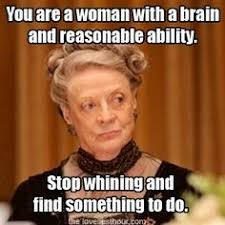 Lady Violet Quotes Downton Abbey. QuotesGram via Relatably.com