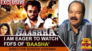 exclusive i am eager to watch fdfs of baasha director exclusive i am eager to watch fdfs of baasha director suresh krissna