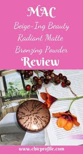 <b>MAC Beige-Ing Beauty</b> Radiant Matte Bronzing Powder in 2020 ...