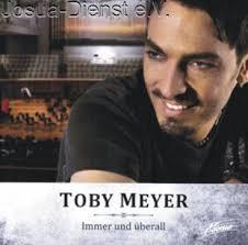 Immer und überall - Toby Meyer (Art-Nr. 40006) :: <b>Josua-Dienst</b> e.v. - Shop - immer-und-uberall-toby-meyer-art-nr-40006