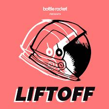 Liftoff by Bottle Rocket