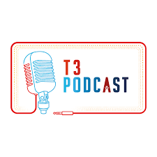 T3 Podcast