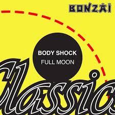 <b>Full Moon</b> (Original Mix) by Body <b>Shock</b> on Beatport
