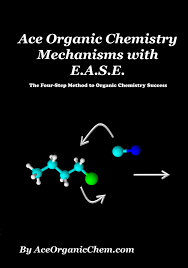 organic chemistry mechanisms reactions a hour course ease is for any student for wants to learn how to do a range of organic chemistry problems the ease method is a 4 step logical method for figuring out