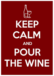 <b>Keep Calm</b> and Pour the Wine - typography, Inpirational quotes ...