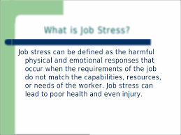 job stress can be defined as the harmful psychology psy 1012 1
