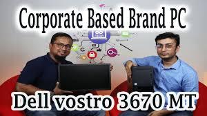 Corporate Based Brand PC <b>Dell Vostro</b> 3670 <b>MT</b>   Go Media ...