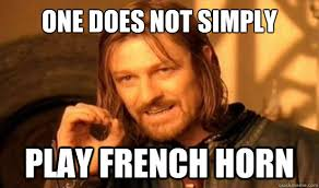 One Does Not Simply play french horn - Boromir - quickmeme via Relatably.com