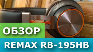 Обзор bluetooth <b>наушников</b> (гарнитуры) <b>Remax RB</b>-<b>195HB</b> за 40 ...