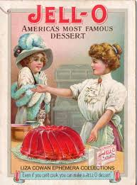 The Pudding's spoiled. Jell-O saves the day in the early 20th ...