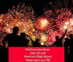 PQ Fireworks Show July 3, 2018 Things You Need To Know ...